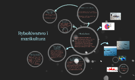 Copy of Rybołówstwo i marikultura