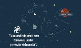 """""""Trabajo realizado para el curso Convivencia Escolar: preve"""