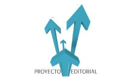 Proyecto editorial (fase 1 y 2)