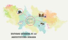 Edificios icónicos de la arquitectura romana