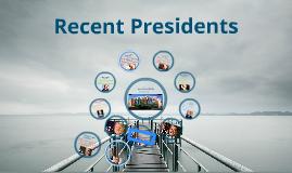 Recent Presidents