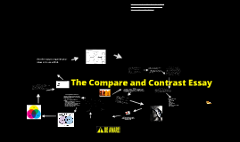 Copy of The Compare & Contrast Essay