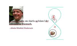 Gruppearbejde om sharia og islam i det senmoderne Danmark