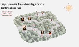 Las personas más destacadas de la guerra de la Revolución Am