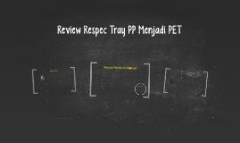 Review Respec Tray PP Menjadi PET