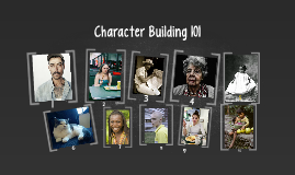 Character Building 101