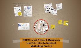 BTEC Level 3: Business: Unit 12 Internet Marketing