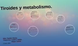 Tiroides y metabolismo.