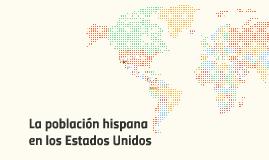 La populación hispana en EE.UU.