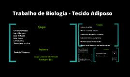 Trabalho de Biologia - Tecido Adiposo