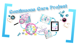 Copy of Continuous Care Project v.1