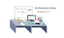 Copy of Copy of Expository Essay