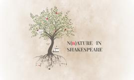 N(n)ATURE  IN SKAKESPEARE
