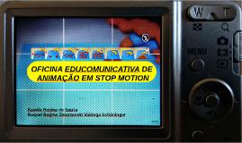 Oficina Educomunicativa de Animação em Stop Motion