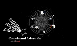 Comets and Astroids