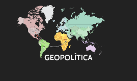 Copy of GEOPOLÍTICA