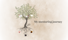 My mentoring journey