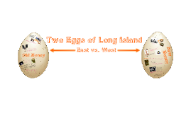 Copy of Two Eggs of Long Island