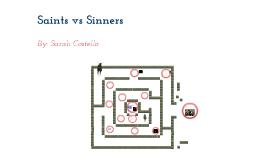 Saints vs Sinners