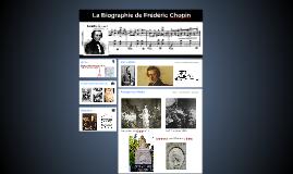 La Biographie de Frederic Chopin