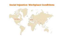 Social Injustice: Workplace Conditions
