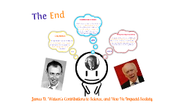 James D. Watson's Contributions to Science, and How He Impacted Society.