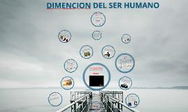Copy of DESARROLLO HUMANO Y DIMENCIONES PERSONALES