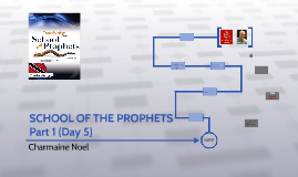SCHOOL OF THE PROPHETS Part 1 (Day 5)