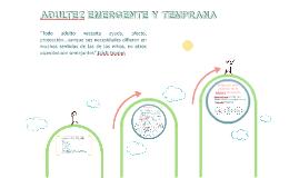 Copy of ADULTEZ EMERGENTE O TEMPRANA