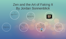 Copy of Zen and the Art of Faking It