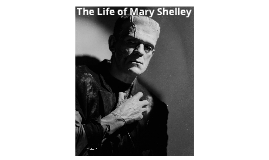 The life of Mary Shelley