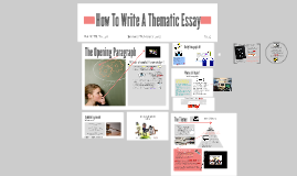 Copy of How To Write A Thematic Essay