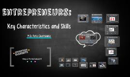 Entreprenurs: Key Characteristics and Skills