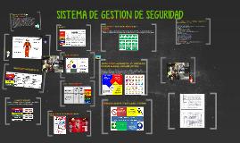 Copy of SISTEMA DE GESTION DE SEGURIDAD