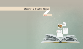 Bailey Vs. United States