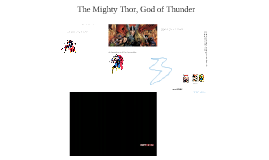 The Mighty Thor (from The Avenger's)