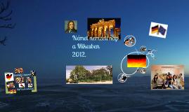 Német nemzeti nap a Mikesben 2012.