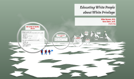 Teaching White People about White Privilege