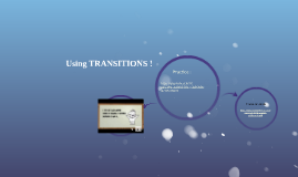 Using TRANSITIONS !