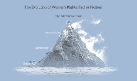 The Evoluton of Women's Rights: Fact or Fiction?