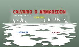 CALVARIO O  ARMAGEDON