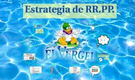 "Estrategia de RR.PP ""El Vergel""."