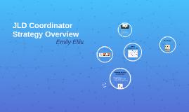 JLD Coordinator Strategy Plan