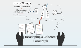 Developing a Coherent Paragraph