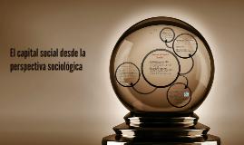 Copy of El capital social desde la perspectiva sociológica