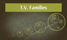 T.V. Families Part 1+2
