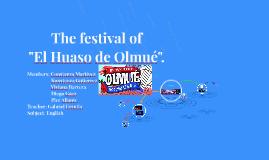 "The festival of ""El Huaso de Olmué""."