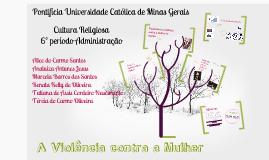 TRABALHO CULTURA RELIGIOSA II - PUC MINAS 1º/2013