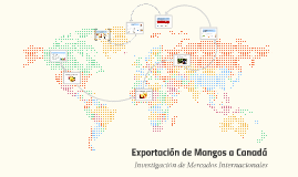 Exportación de Mangos a Canadá