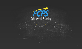 FCPS New Hire Onboarding - Retirement Planning
